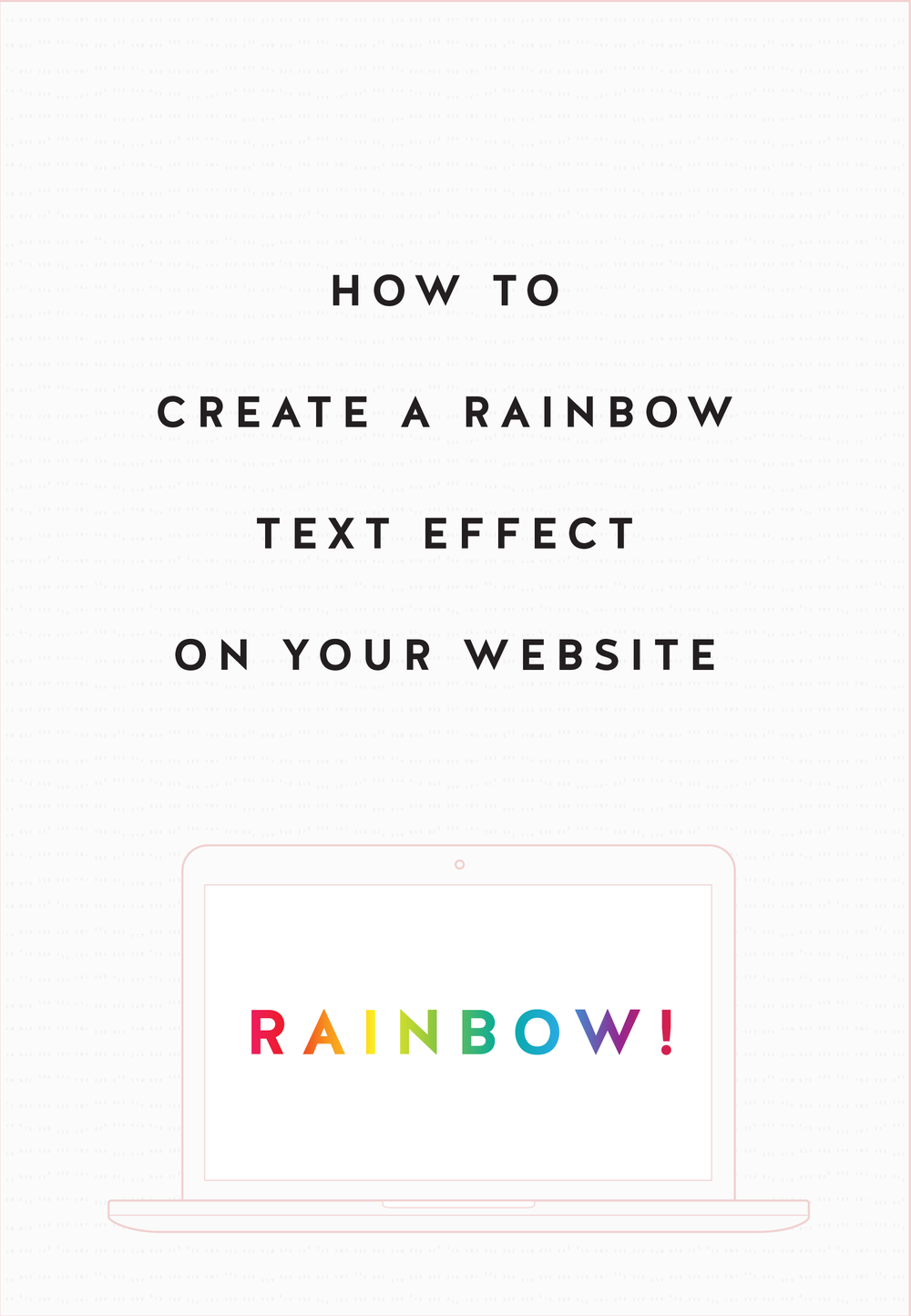HOW-TO-CREATE-A-RAINBOW-TEXT-EFFECT-ON-YOUR-WEBSITE-02.png