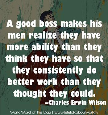 WWOTD_041013_charles-erwin-wilson-quote