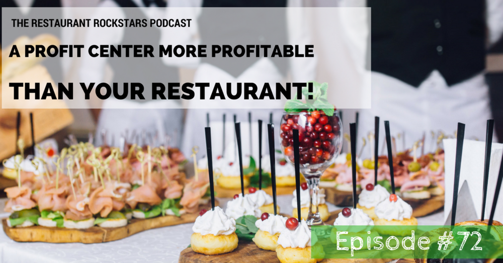 Restaurant Rockstars Podcast Episodes #72