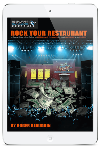 ROCK YOUR RESTAURANT BOOK BY ROGER BEAUDOIN, RESTAURANT ROCKSTARS