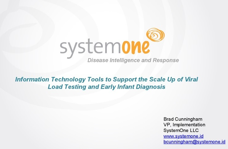 July 2017 | AIDSFree Webinar:SystemOne -Supporting EID & VL Scale Up