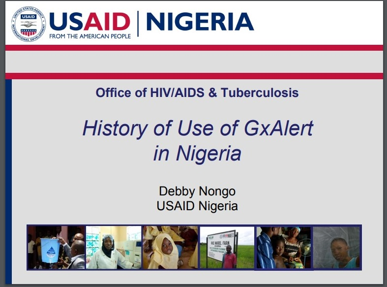 July 2017 | USAID:History of Use of GxAlert in Nigeria