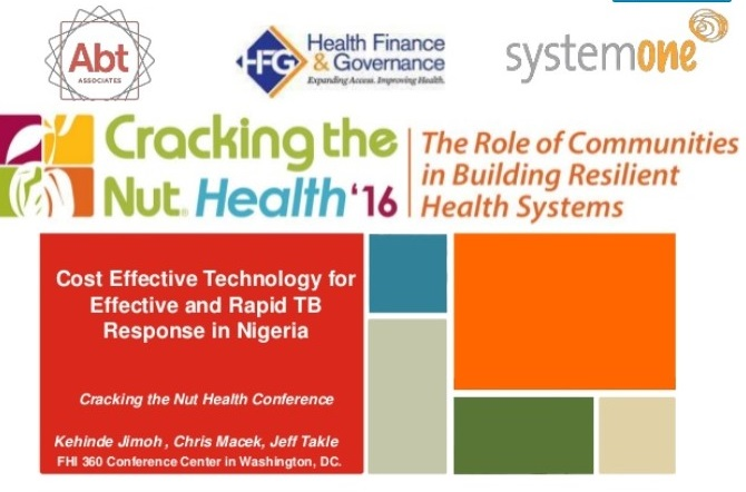 July 2016 | Cracking the Nut Health Conference: Cost Effective Technology for TB