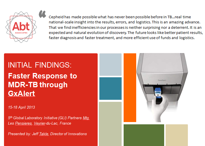 April 2013 | GLI Partners Meeting: Faster Response to MDR-TB Through GxAlert