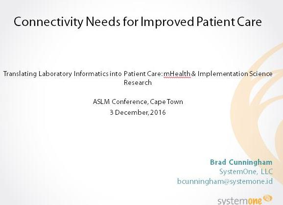 December 2016 | ASLM:  Connectivity Needs for Improved Patient Care