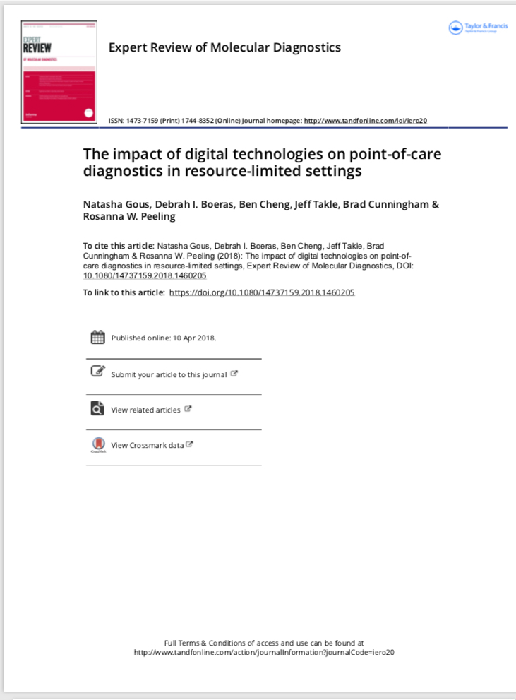 April 2018 | Expert Review of Molecular Diagnostics:  The impact of digital technologies on point of care diagnostics in resource limited settings.