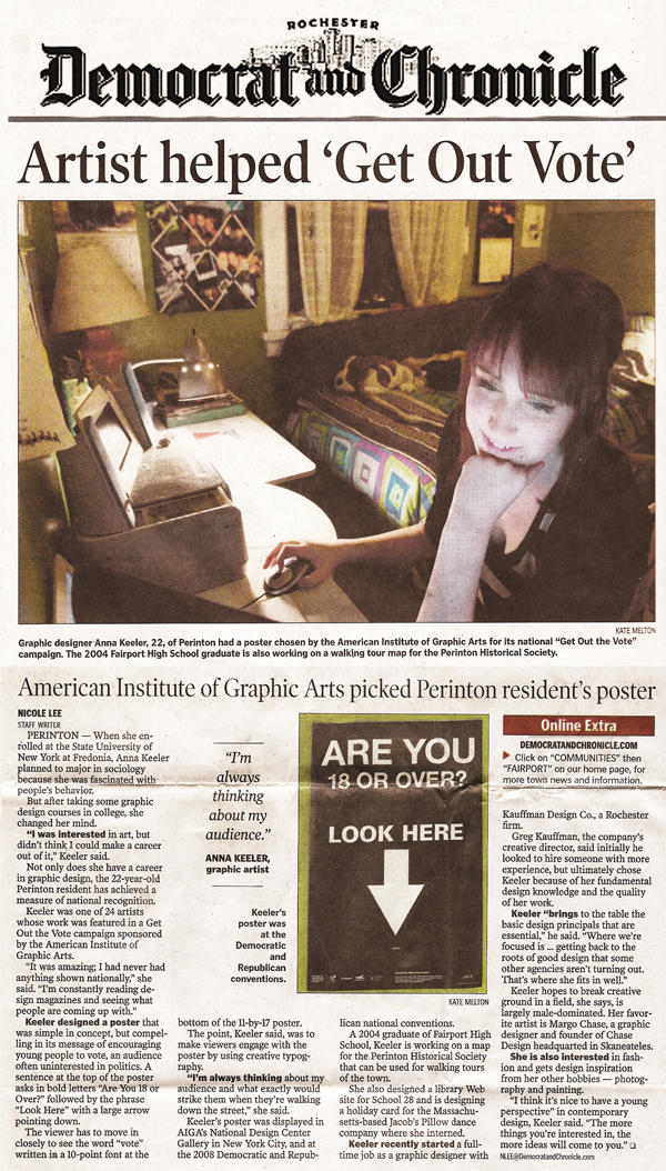 "November 26, 2008, ""Artist helped 'Get Out Vote'"" Democrat and Chronicle, article written by Nicole Lee on the poster I designed for AIGA's Design for Democracy Get Out the Vote Campaign."