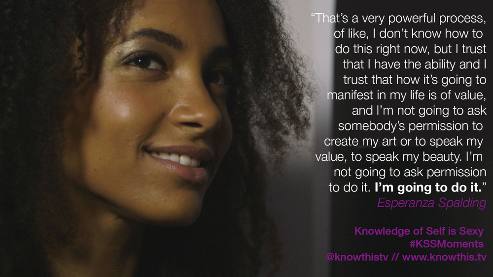 """I'm not going to ask anybody's permission to create my art or to speak my value."" Esperanza Spalding on Know This! TV."