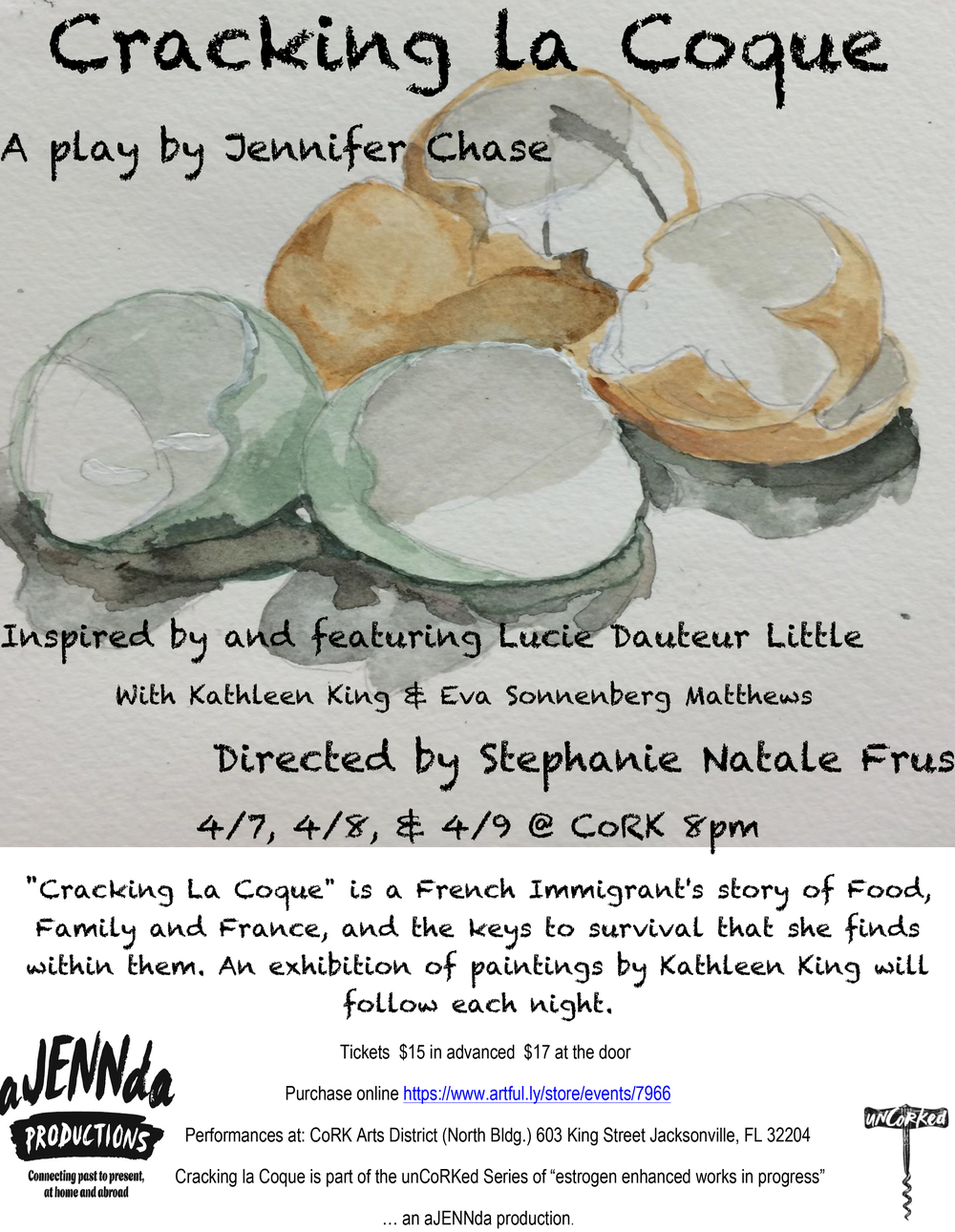 "It is with great excitement that I share with you my latest play in progress, Cracking la Coque, a French immigrant's story of Family, Food and France and the keys to survival she finds in all of them. This story is inspired by Lucie Dauteur Little of The Little Family Crêpes. The play features Lucie playing the main character, Vendeuse, inspired by her own story. Eva Sonnenberg Matthews plays Apprentice and Kathleen Noel King as artist. An exhibition of inspired original paintings by Kathleen King will also follow each performance. The play will be April 7, 8 and 9th at 8pm at CoRK Arts District (North Bldg.) 603 King Street. Tickets are available on line: https://www.artful.ly/store/events/7966 This piece is part of The unCoRKed series of ""Estrogen Enhanced Works in Progress""- an aJENNda production. A flyer with more info is attached. We'd love to see you at the show! Warm regards, Jennifer"