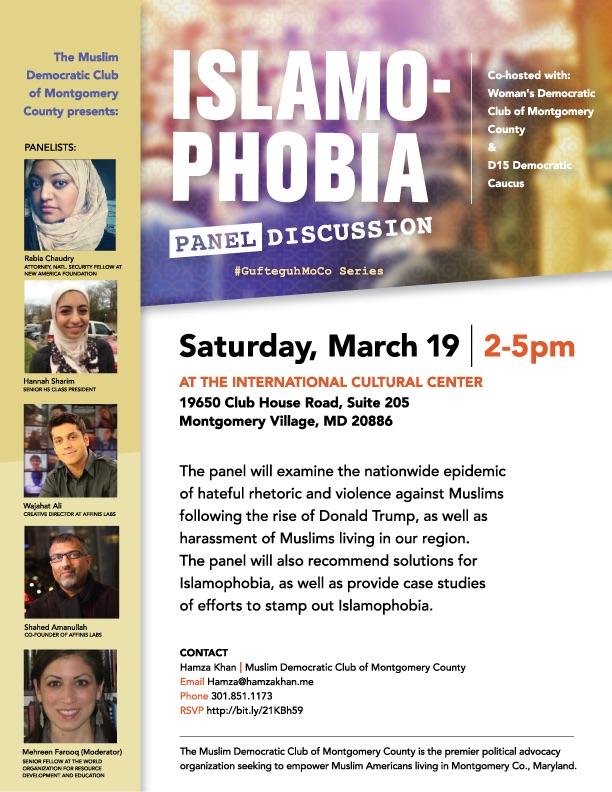 The Muslim Democratic Club had a discussion about Islamophobia on 3/19 in Montgomery Village, MD featuring an all-star panel including consultants to Google & Facebook, an advisor to Sec. of State Hillary Clinton, and the outgoing chief political correspondent of Al Jazeera America.