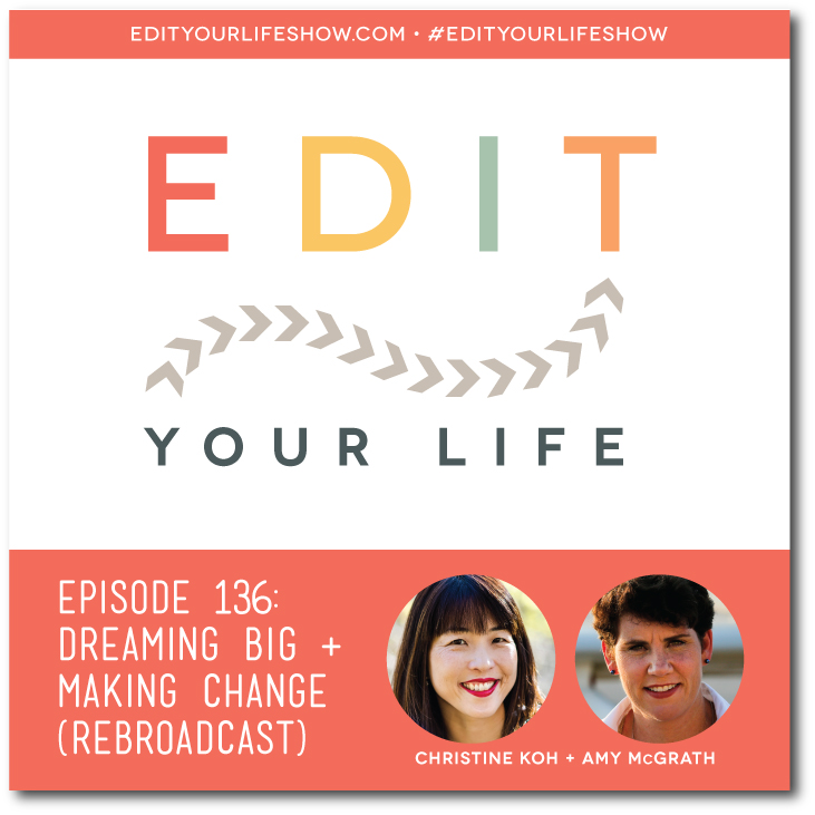 Edit Your Life podcast co-host Christine Koh interviews Amy McGrath