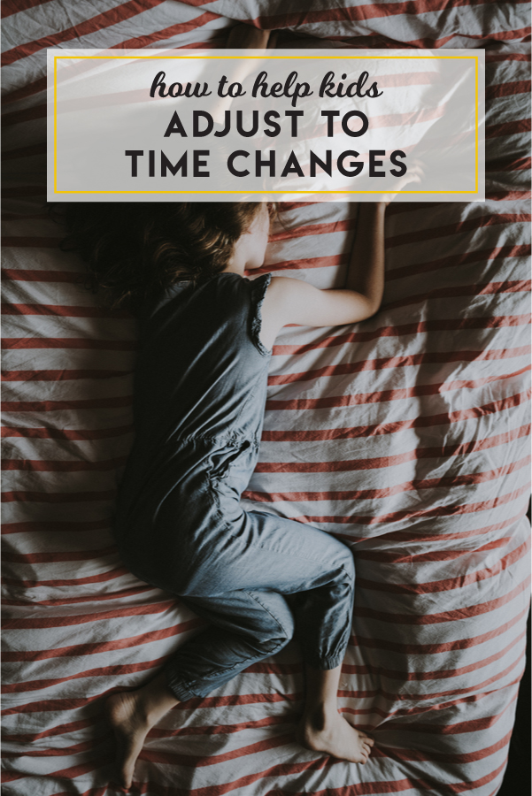 3 ways to help kids adjust to time changes
