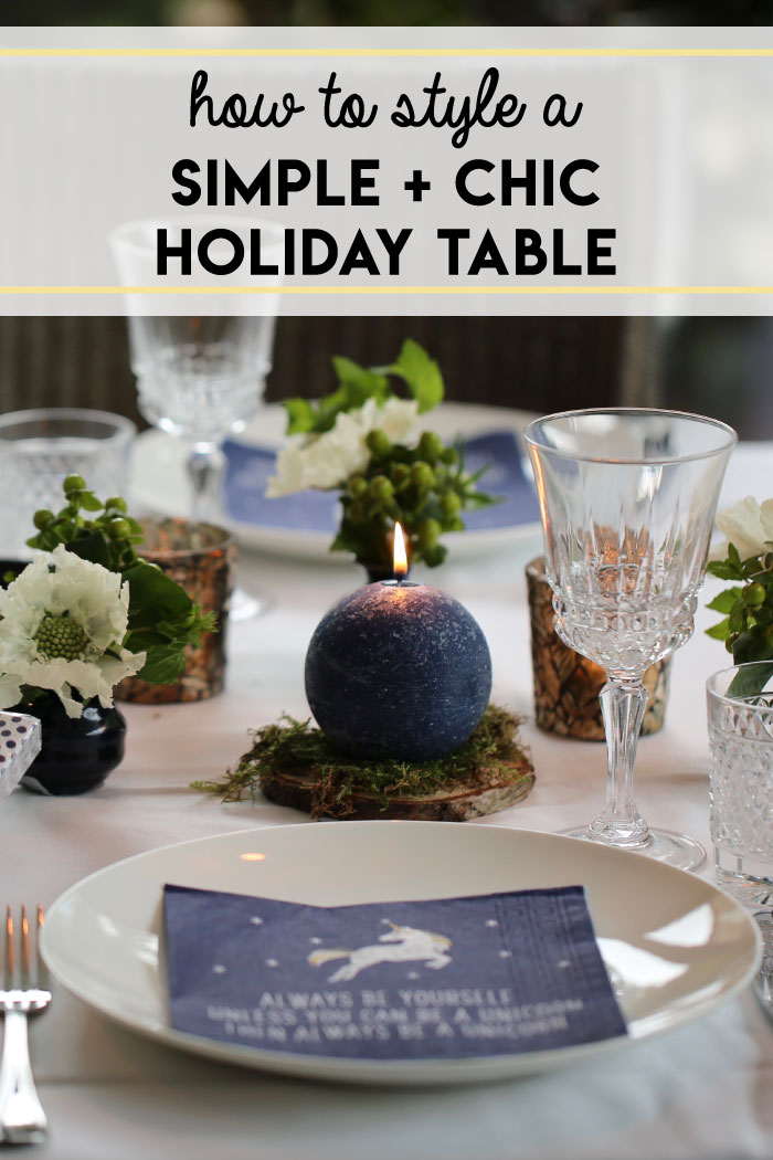 How to style a simple and chic holiday table