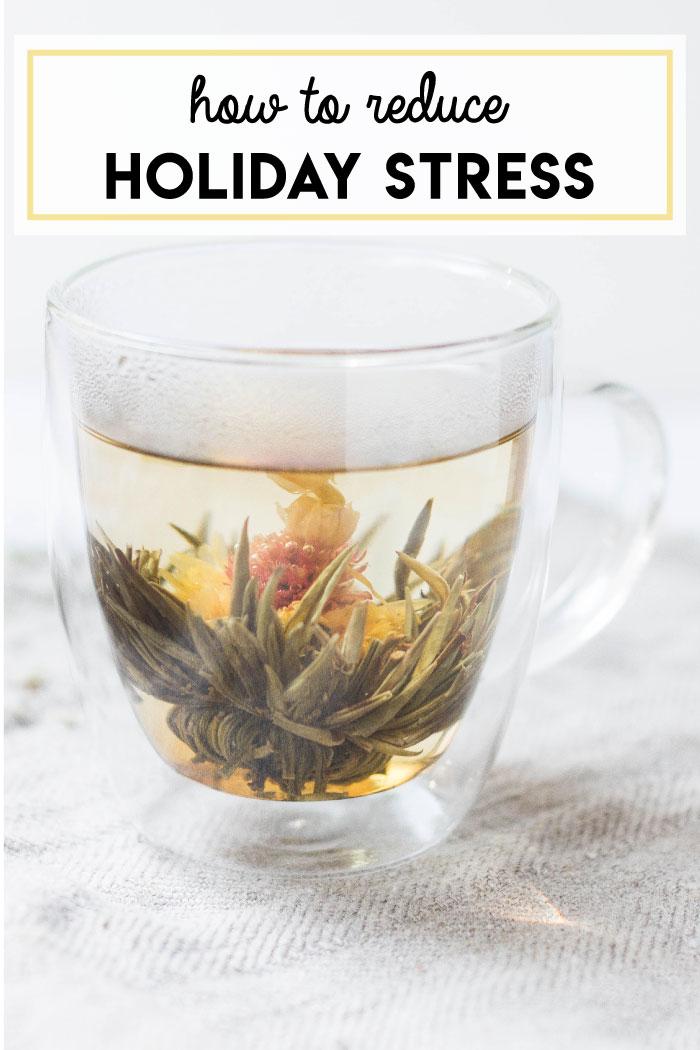 12 ways to reduce holiday stress