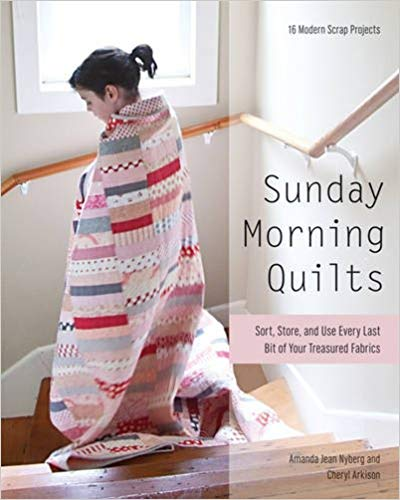 18 Awesome Craft + DIY Books: Sunday Morning Quilts by Amanda Jean Nyberg & Cheryl Arkison