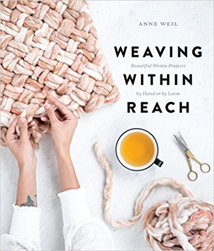 18 Awesome Craft + DIY Books: Weaving Within Reach by Anne Weil