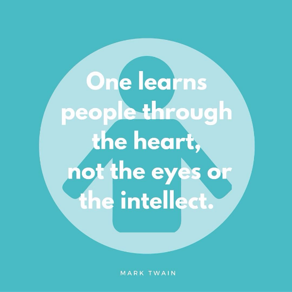 one learns people through the heart