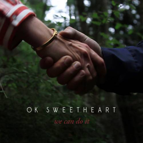 OK+Sweetheart.we+Can+Do+IT+Cover.jpg