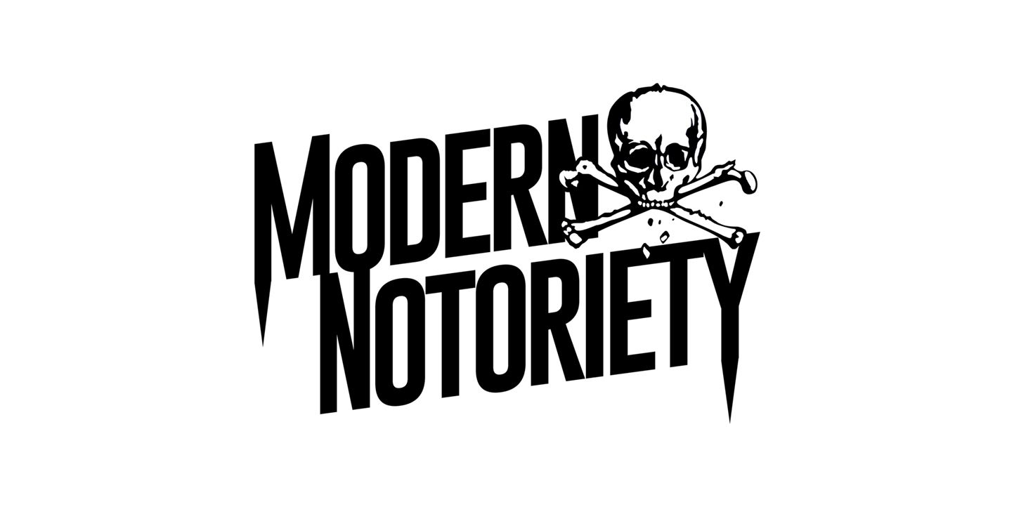 Image result for modern notoriety
