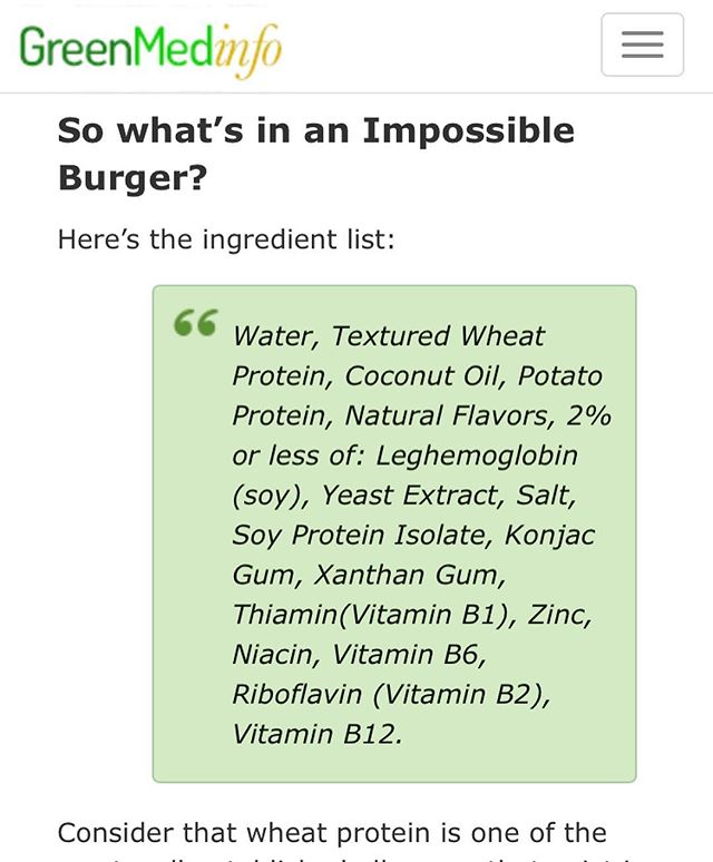 Great article from @greenmedinfo about the impossible burger, GMOs, and TRULY #healthy choices. It's not enough today to count on big corporations, marketing, popular trends, and #faddiets that are not only experimental but not truly time tested and disconnected from nature. #eatrealfood #nongmo #nature #healthyfood #healthylifestyle #rethinkvegan