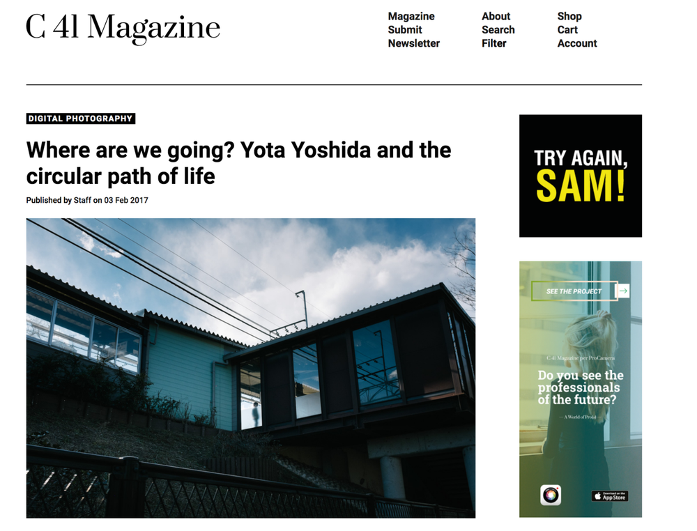 "2017 : C41 Magazine - ""Where are we going? Yota Yoshida and the circular path of life"""