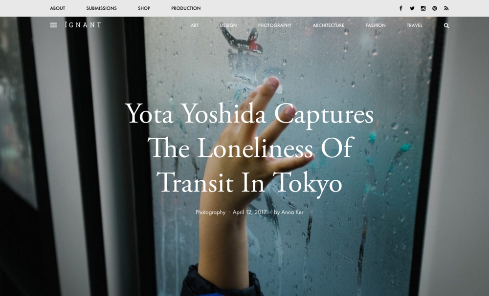 "2017 : iGNANT - ""Yota Yoshida Captures The Loneliness Of Transit In Tokyo"""