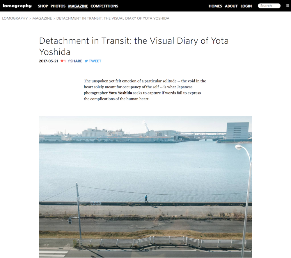 "2017 : Lomography Magazine - ""Detachment in Transit: the Visual Diary of Yota Yoshida"""