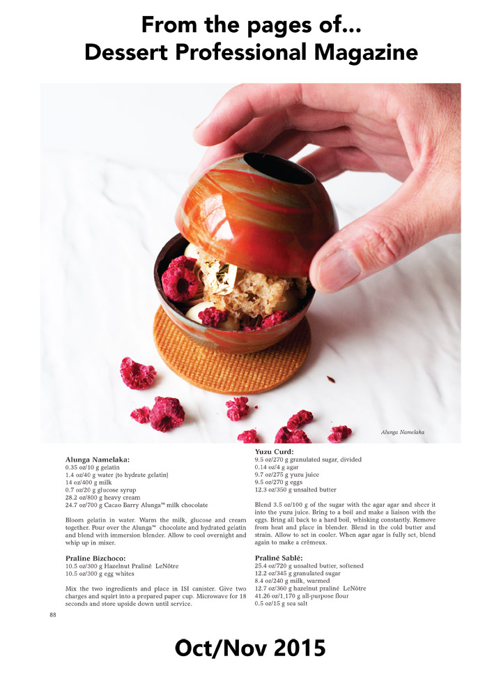 Photo of Executive Pastry Chef  of the SLS Hotel Beverly Hills , Kriss Harvey's Chocolate Sphere shown here as featured in Dessert Professional Magazine.