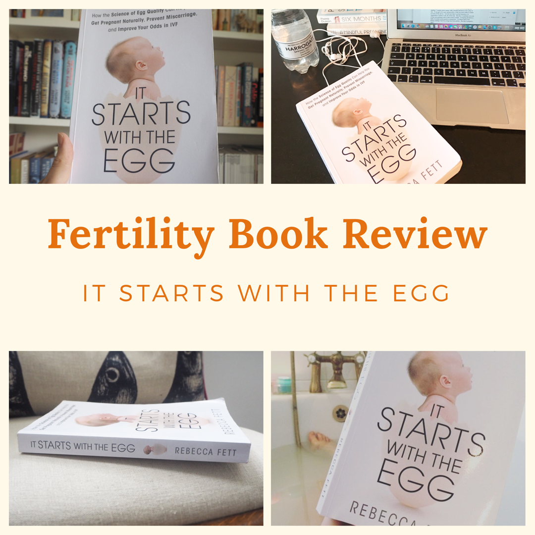Fertility Book Review: It Starts With The Egg — The Preggers