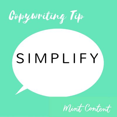 copywriting tip simplify