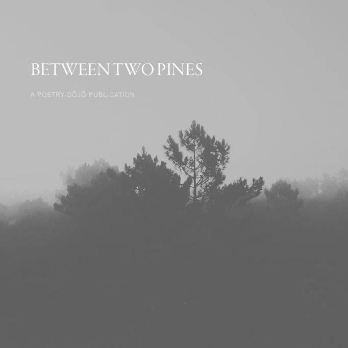 BetweenTwoPines00.jpg