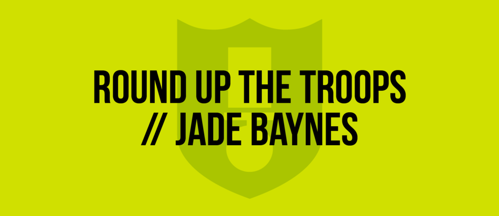 Round-Up-The-Troops-Jade-Baynes