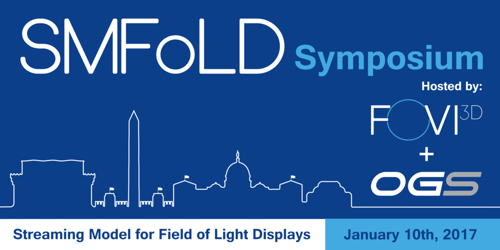 FoVI3D Hosts Successful SMFoLD Symposium - The Symposium successfully brought together a collection of US Government leaders across the US Navy, US Air Force, NRO, NGA, NSA, and more together with industry and academic leaders including OGSystems, Booz Allen Hamilton, General Dynamics, Lockheed Martin, Leidos, Johns Hopkins, and BYU to collectively understand the overall vision from the variousDoD agencies for the capture-to-display requirements of 3D data on Field of Light Display (FoLD) systems and advance FoLD development.