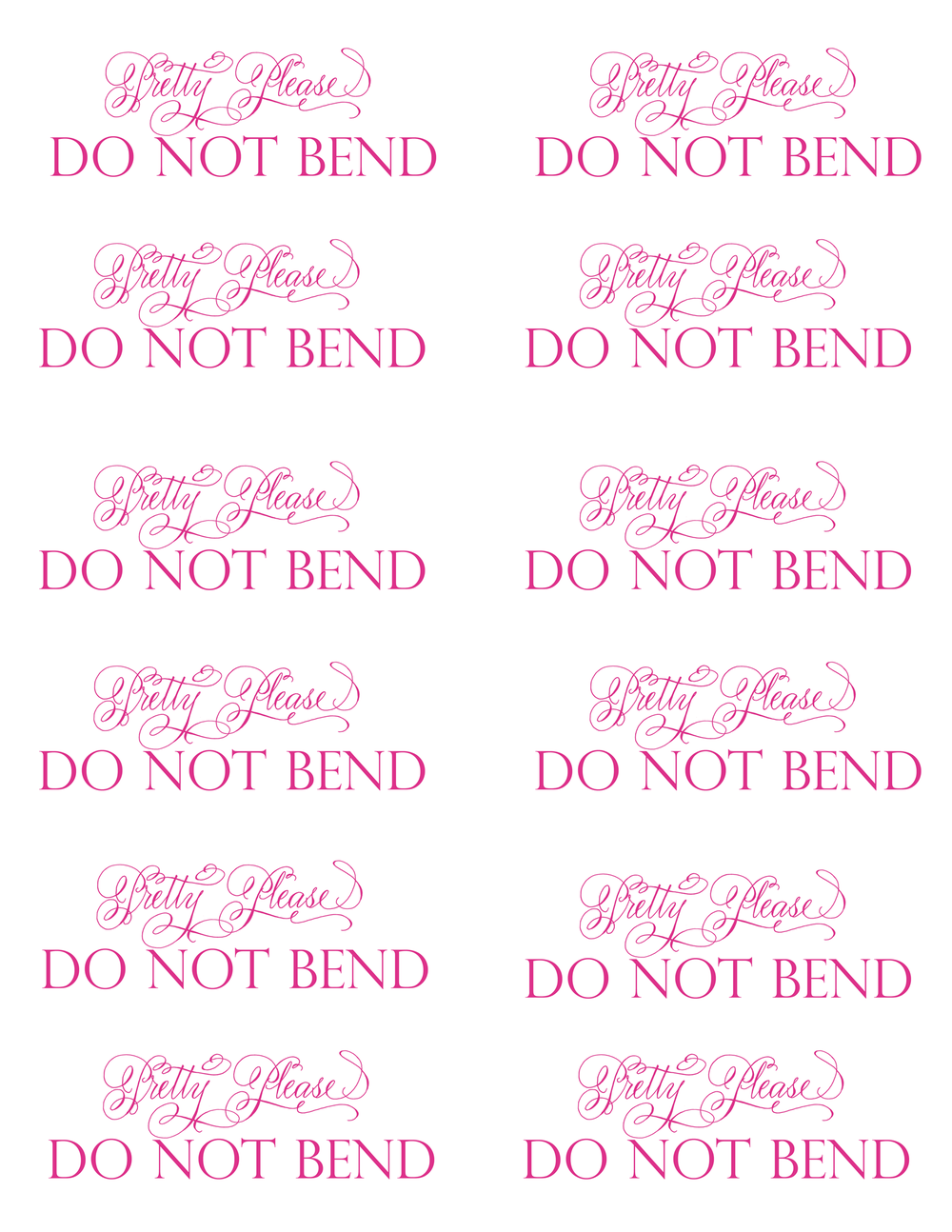 Do Not Bend Printable