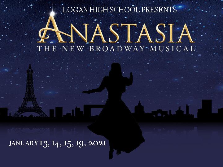Anastasia Tickets On Sale Now Logan High School