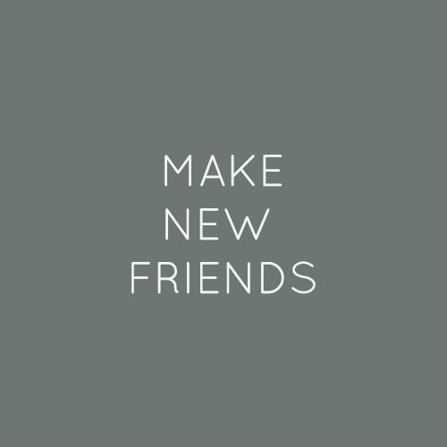 makenewfriends.jpg