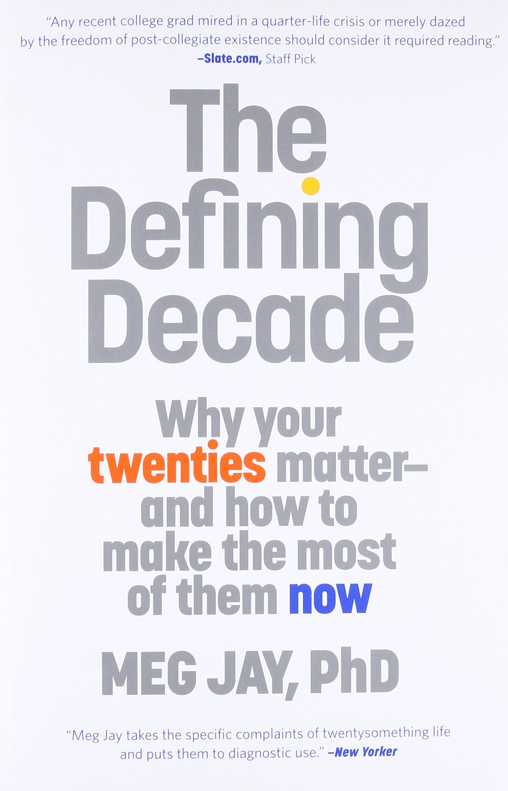 "Our ""30-is-the-new-20"" culture tells us that the twentysomething years don't matter. Some say they are an extended adolescence. Others call them an emerging adulthood. But 30 is not the new 20. In this enlightening book, Dr. Meg Jay reveals how many twentysomethings have been caught in a swirl of hype and misinformation that has trivialized what are actually the most defining years of adulthood."