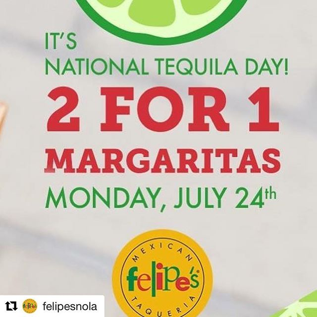 #Repost @felipesnola ・・・ Happy #nationaltequiladay! 2 for 1 margaritas to celebrate! Plus, take a pic of yourself with your Margarita and tag us for a chance to win a bottle of our exclusive tequila! #midcity #contest #📷 #🎉 #tequila #241 #margaritas #nola
