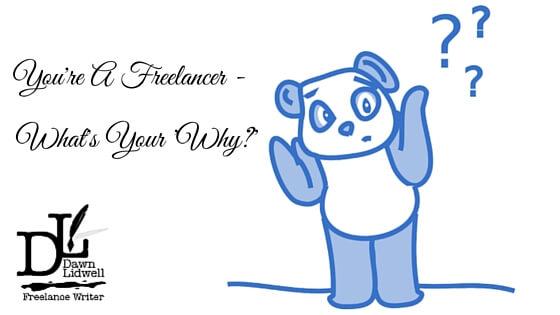Why do you freelance?