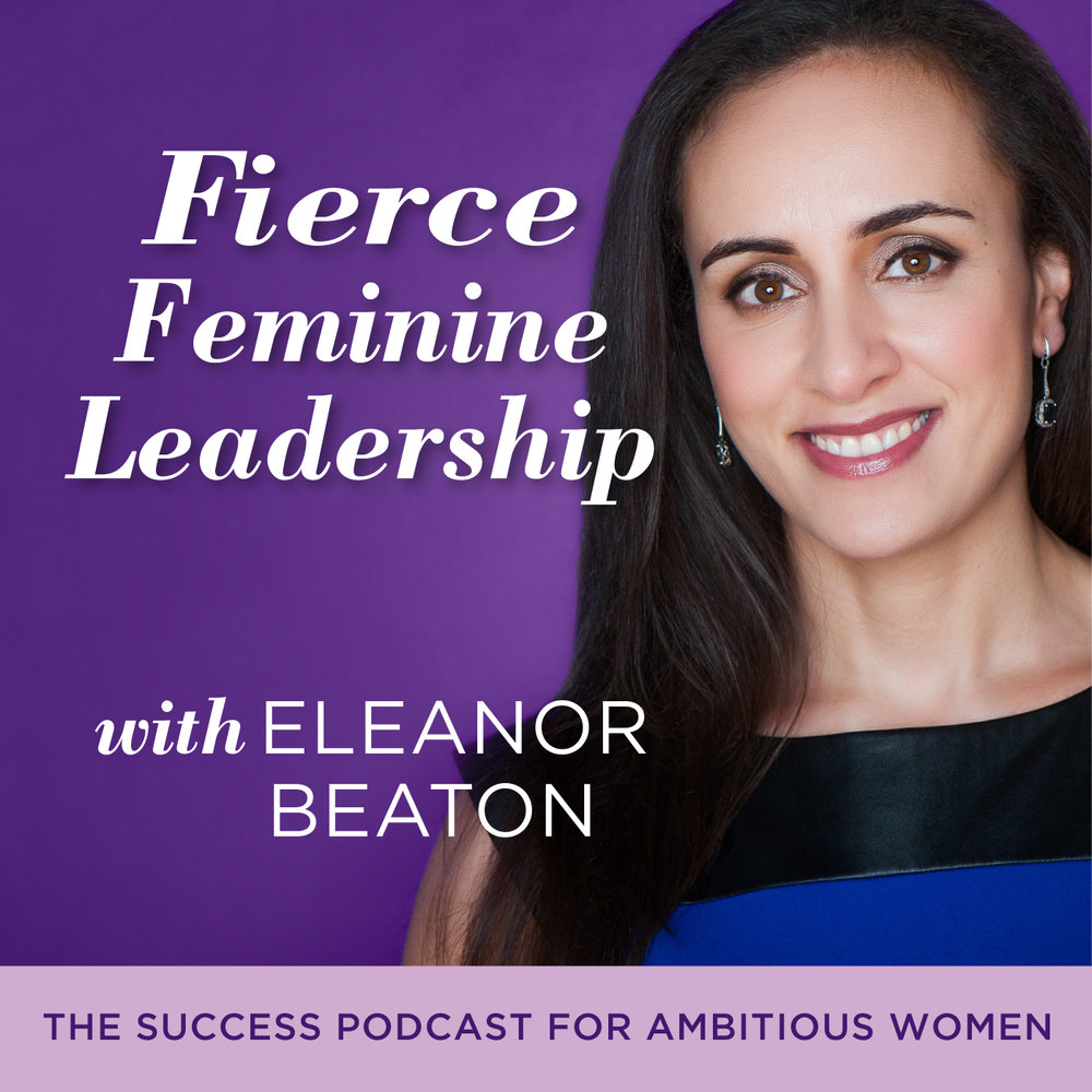Fierce_Feminine_Leadership_Podcast_with_Eleanor_Beaton