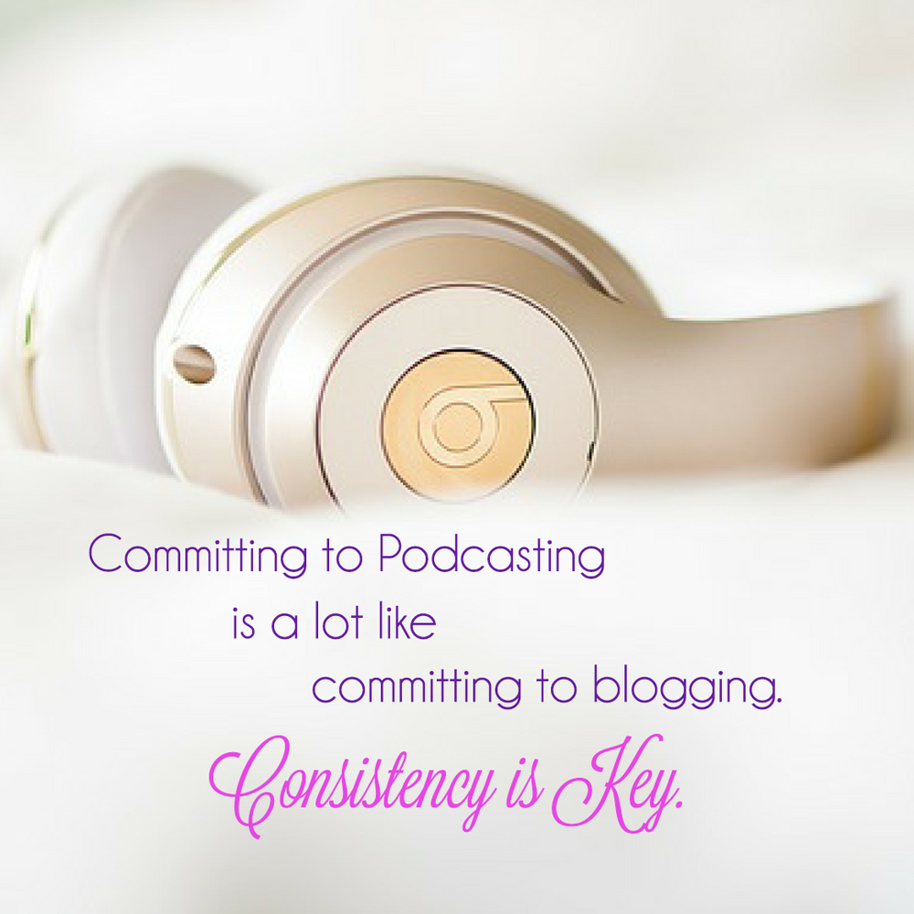 Committing-Podcasting-Blogging-Consistency-Instagram_FINAL-no_logo.png