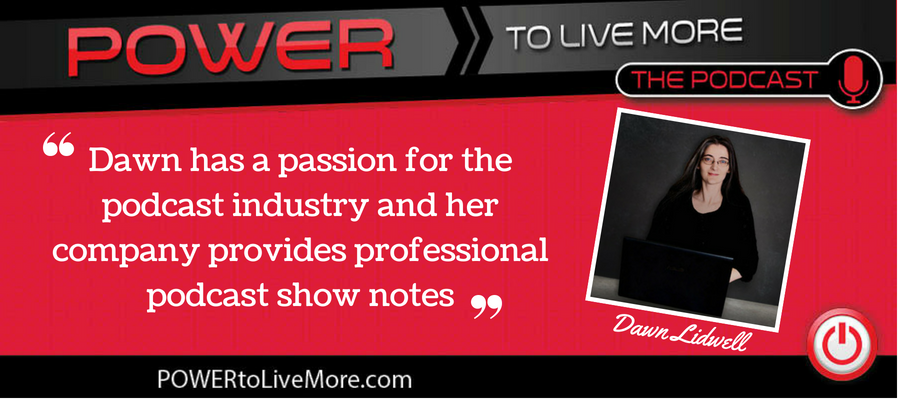 Power to Live More Ep. 62: Getting Things Done Through Outsourcing - Dawn Lidwell joins Jo Dodds to share how outsourcing helps her get things done in her business as she overcomes the challenges of working from home. She discusses the significance of letting go of control as you create a team and expand your business as well as the benefits of working with a team from a different timezone. She also shares the resources she uses to manage her tasks and why staying mentally sharp and focused allows her to have the power to live more.