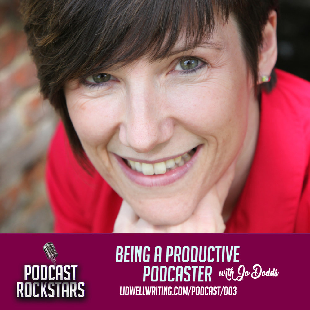 [PR003 IG POST] Being a Productive Podcaster with Jo Dodds of the POWER to Live More Podcast.jpg