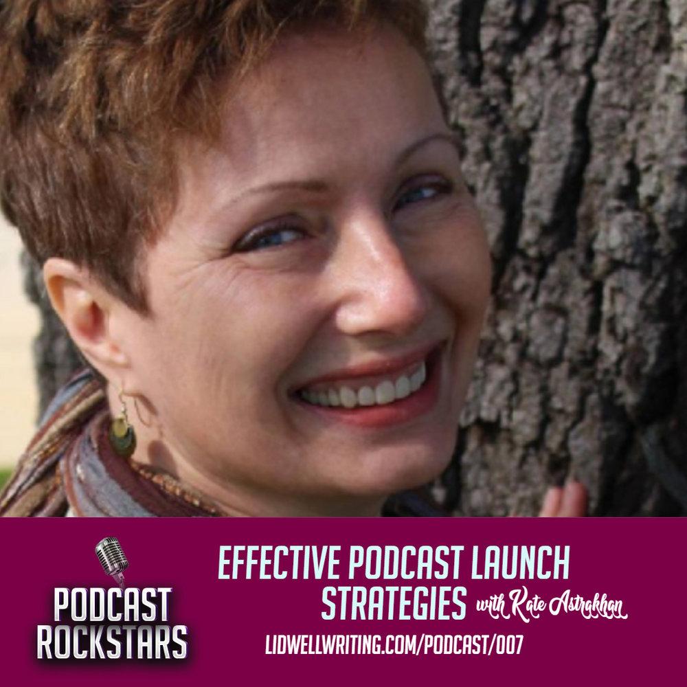 [PR007 IG Image] Effective Podcast Launch Strategies _ Kate Astrakhan.jpg
