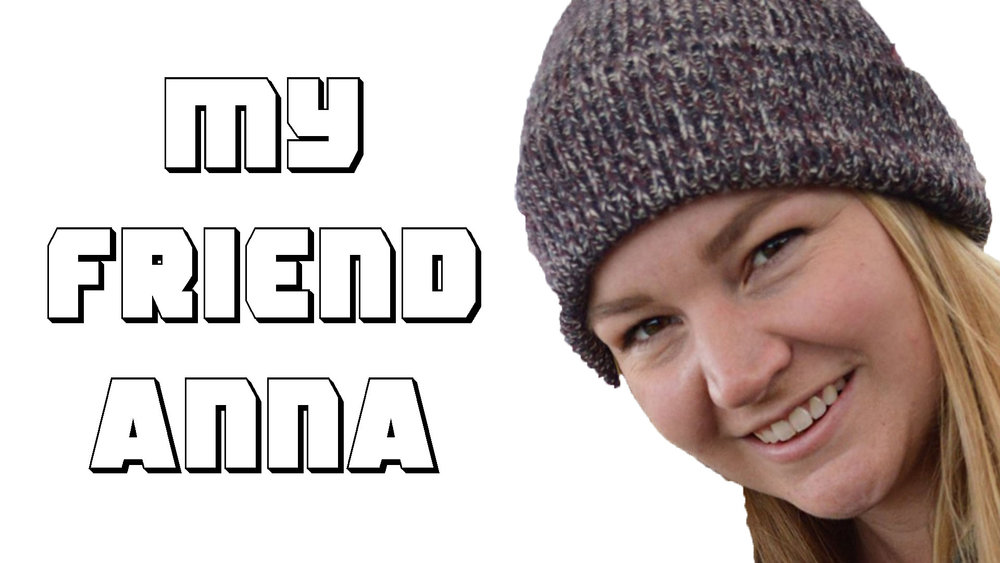Ep. 32 - My Friend Anna - Thumbnail.jpg