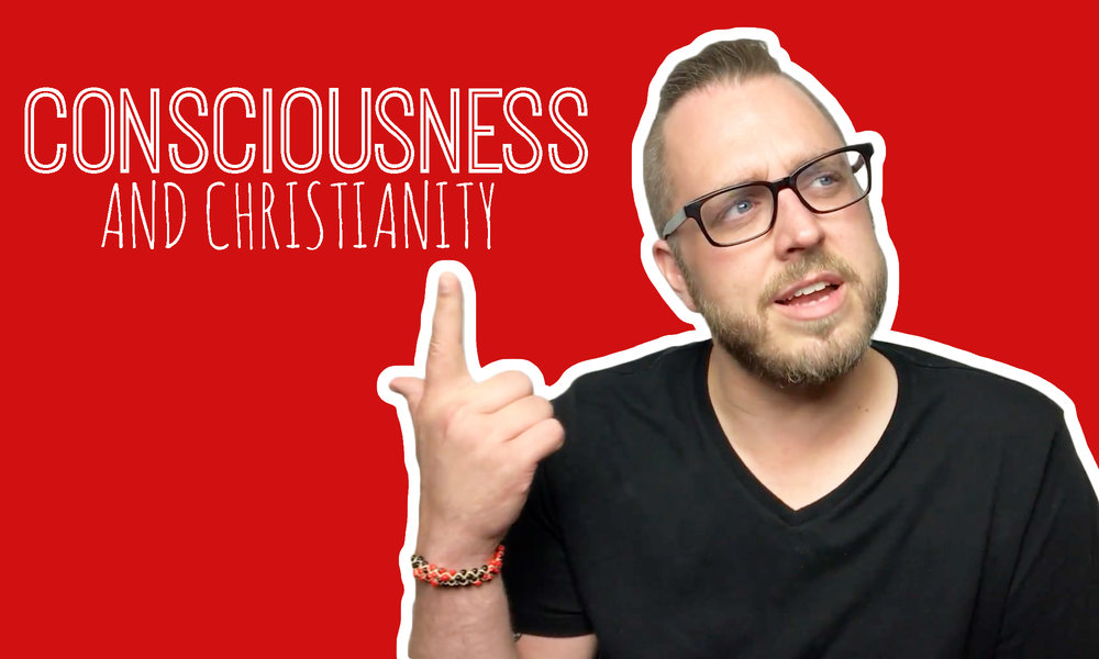 Ep. 3 - Consciousness and Christianity.jpg