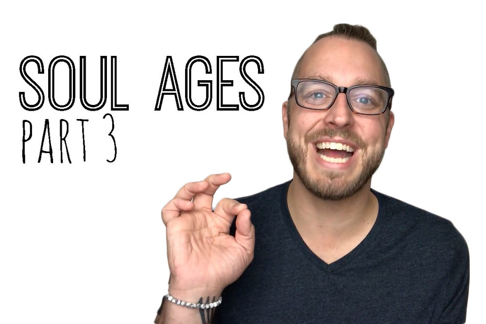 Ep. 23 - How Old is Your Soul - 3 of 3.jpg