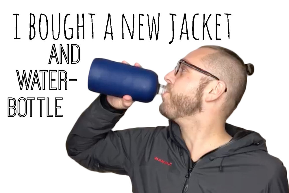 Ep. 25 - I Bought a New Jacket and Water Bottle.jpg