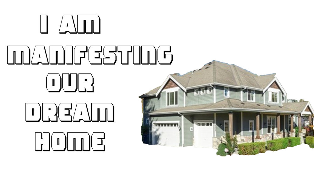 Ep. 57 - I Am Manifesting Our Dream Home.jpg