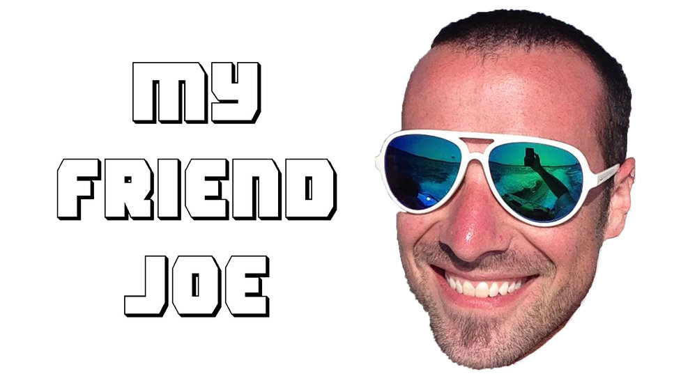 My-Friend-Joe.jpg